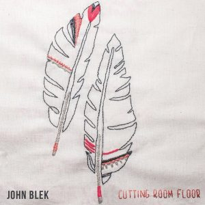 john-blek-cutting-room-floor